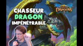 Chasseur dragons impénétrable optimisé