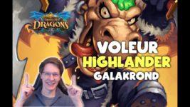 Deux decks voleur highlander Galakrond