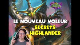 Voleur secrets highlander Galakrond